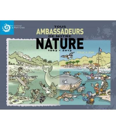 tous ambassadeurs de notre nature