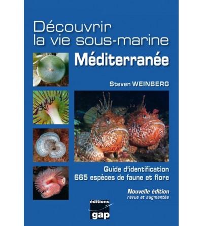 Découvrir la vie sous marine weinberg méditerranée