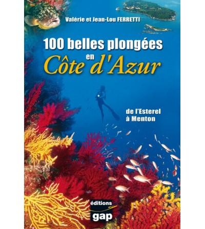 100 plus belles plongées en Cote d'Azur