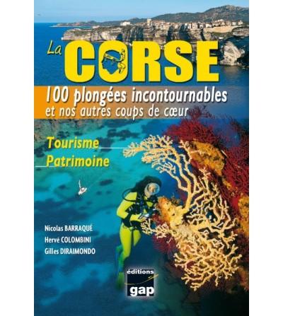 La Corse 100 plongées incontournables