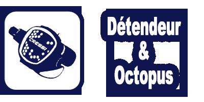 SAV - Entretien - Réparation détendeur & octopus